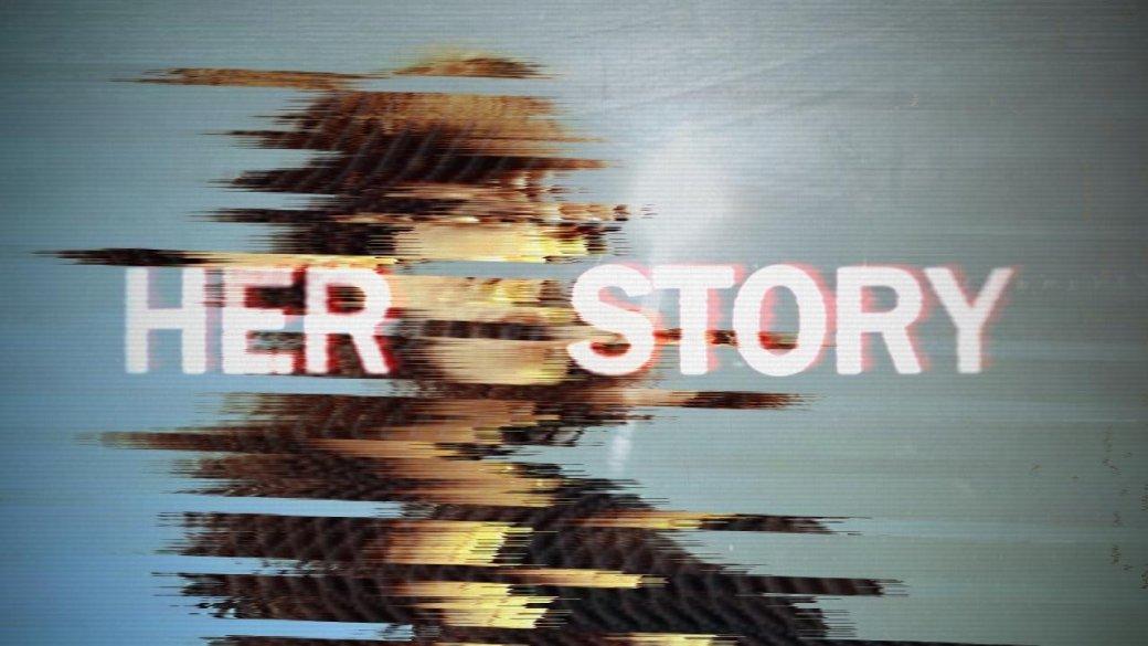 Барлоу работает над Her Story 2, продолжением лучшей истории 2015 года