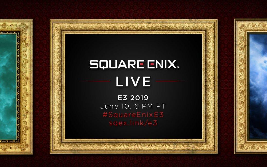 Прямая трансляция конференции Square Enix на E3 2019 на русском языке